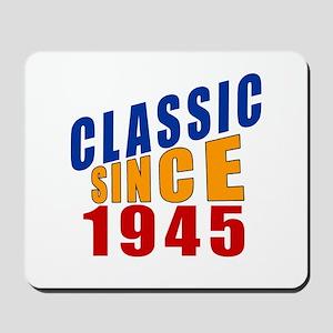 Classic Since 1945 Mousepad