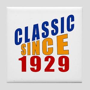 Classic Since 1929 Tile Coaster