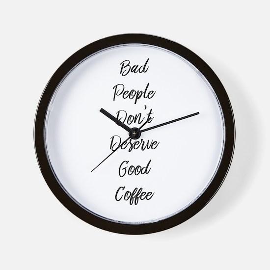 Bad People/Good Coffee Wall Clock