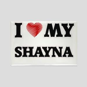 I love my Shayna Magnets