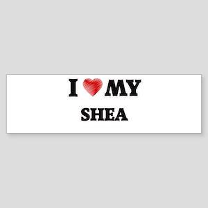 I love my Shea Bumper Sticker