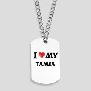 I love my Tamia Dog Tags