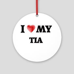 I love my Tia Round Ornament