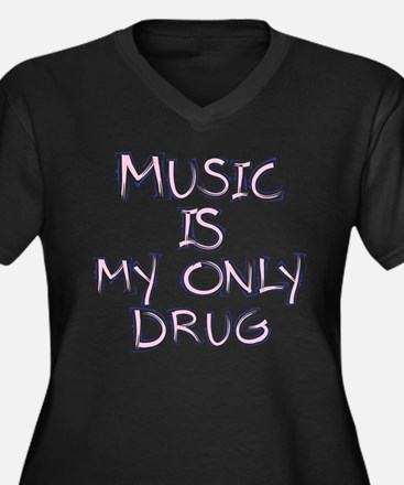 Music is my drug Plus Size T-Shirt