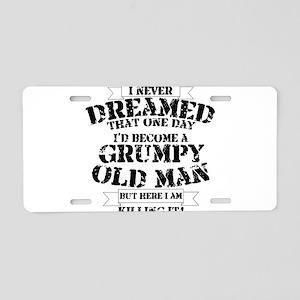 grumpy old man killing it Aluminum License Plate