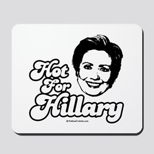 Hot for Hillary Mousepad