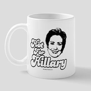 Hot for Hillary Mug