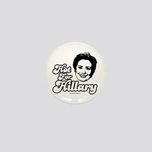 Hot for Hillary Mini Button