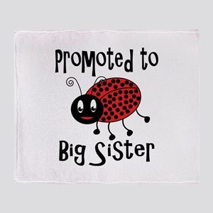 Promoted to Big Sister. Throw Blanket