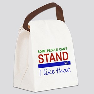 Some People Can't STAND Me Canvas Lunch Bag