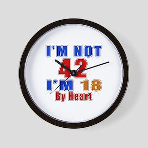 I Am Not 42 Birthday Wall Clock
