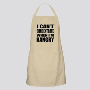 I Can't Concentrate When I'm Hangry Apron