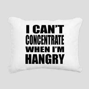 I Can't Concentrate When I'm Hangry Rectangular Ca