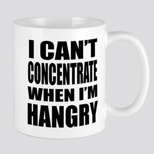 I Can't Concentrate When I'm Hangry Mugs