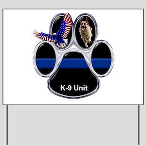 K-9 Unit Yard Sign