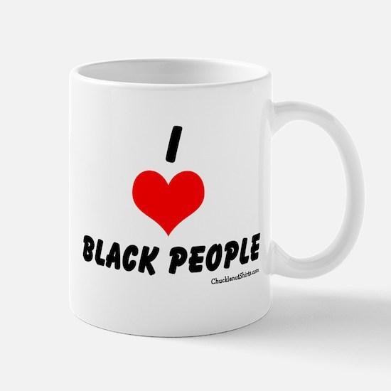 I love black people Mugs