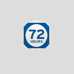 72 Hours Mini Button - I'm Prepared!