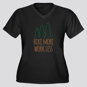 Hike More Work Less Plus Size T-Shirt