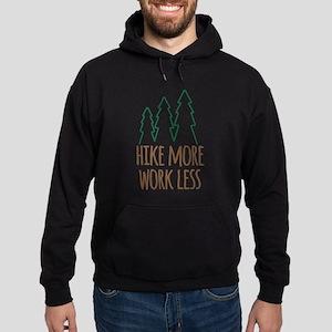 Hike More Work Less Hoodie (dark)