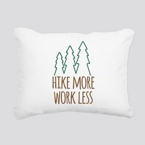 Hike More Work Less Rectangular Canvas Pillow