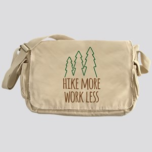 Hike More Work Less Messenger Bag