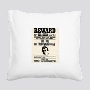 Bob Ford Wanted Square Canvas Pillow
