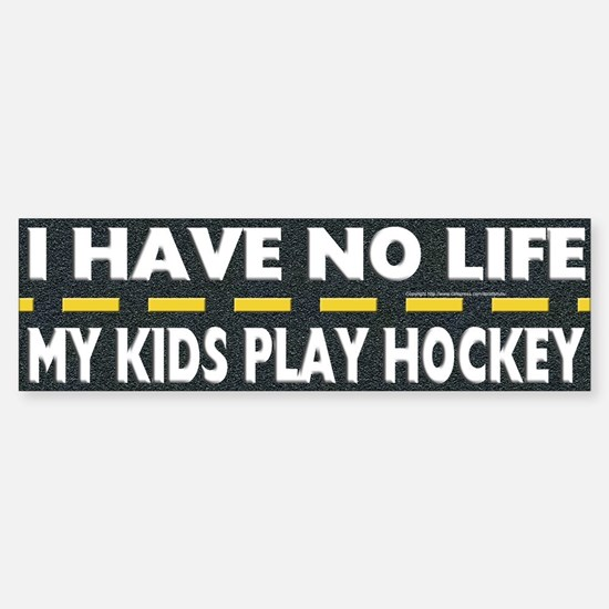 My Kids Play Hockey Bumper Bumper Bumper Sticker