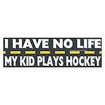 My Kid Plays Hockey Bumper Sticker