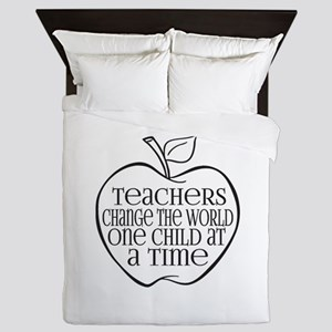 Teachers Change The World One Child at a Time Quee