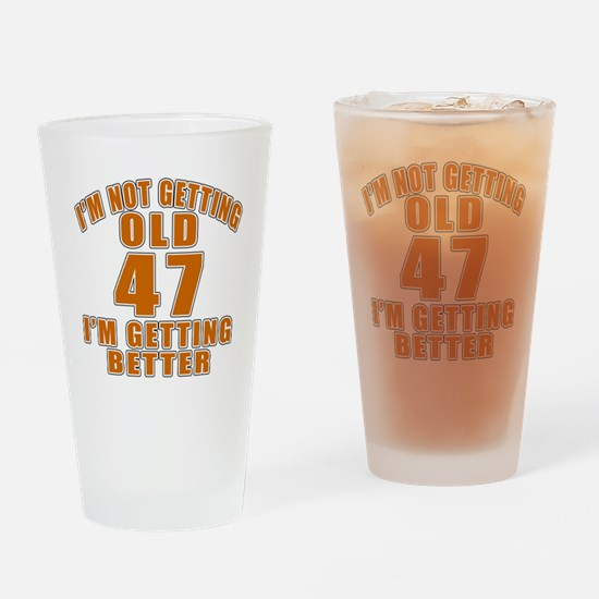 47 I Am Getting Better Drinking Glass