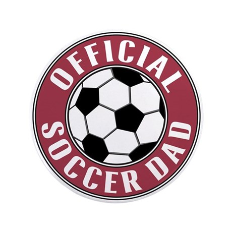 "Soccer Dad - 3.5"" Button"
