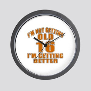 16 I Am Getting Better Wall Clock
