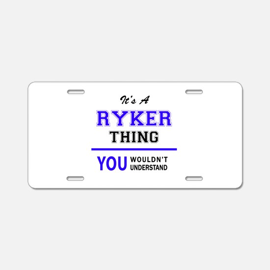 It's RYKER thing, you would Aluminum License Plate