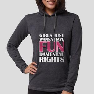 Girls Just Wanna Have Fun Long Sleeve T-Shirt