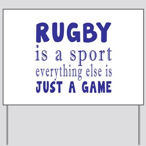 Rugby is a sport Yard Sign