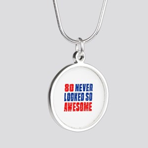 80 Never looked So Much Awes Silver Round Necklace