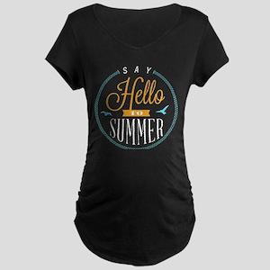 Hello summer Maternity T-Shirt