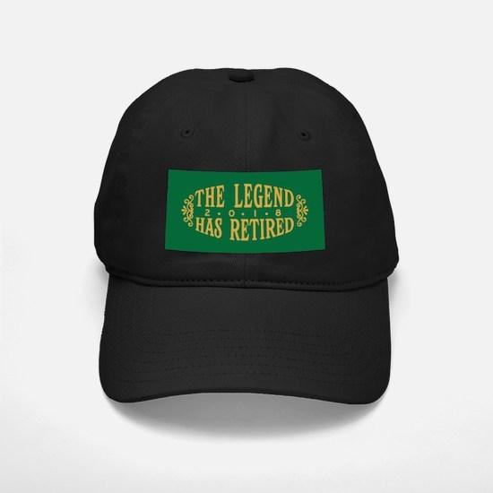 The Legend Has Retired 2018 Baseball Hat