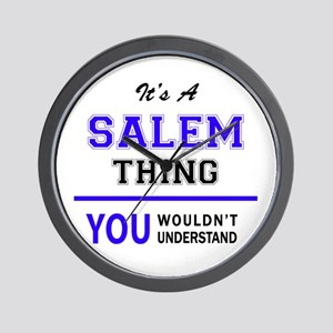 It's SALEM thing, you wouldn't understa Wall Clock