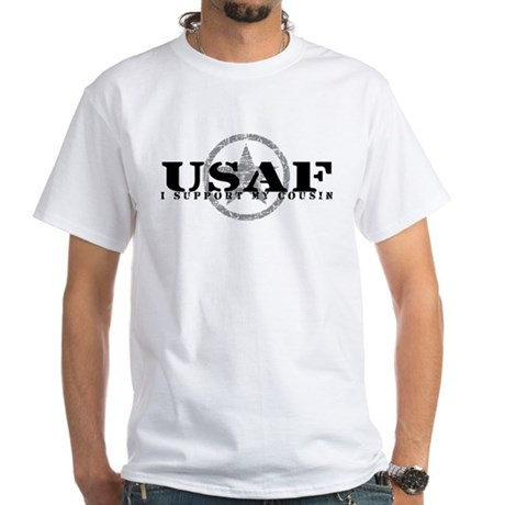 I Support My Cousin - Air Force White T-Shirt