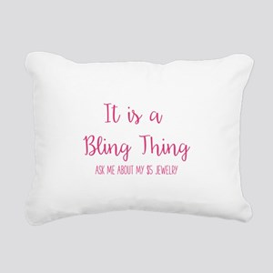 It is a Bling Thing Rectangular Canvas Pillow