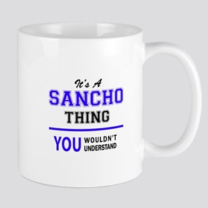 It's SANCHO thing, you wouldn't understand Mugs