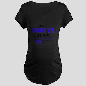 It's SANIYA thing, you wouldn't Maternity T-Shirt