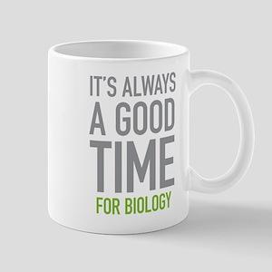 Good Time For Biology Mugs