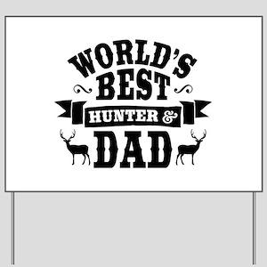 Hunter Dad Yard Sign