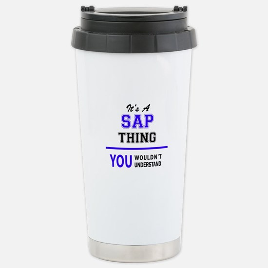 It's SAP thing, you wou Stainless Steel Travel Mug