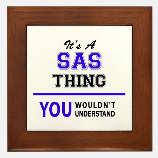 It's SAS thing, you wouldn't understan Framed Tile