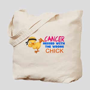 Cancer Messed With The Wrong Chick Tote Bag