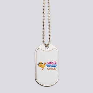 Cancer Messed With The Wrong Chick Dog Tags