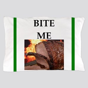 roast beef Pillow Case